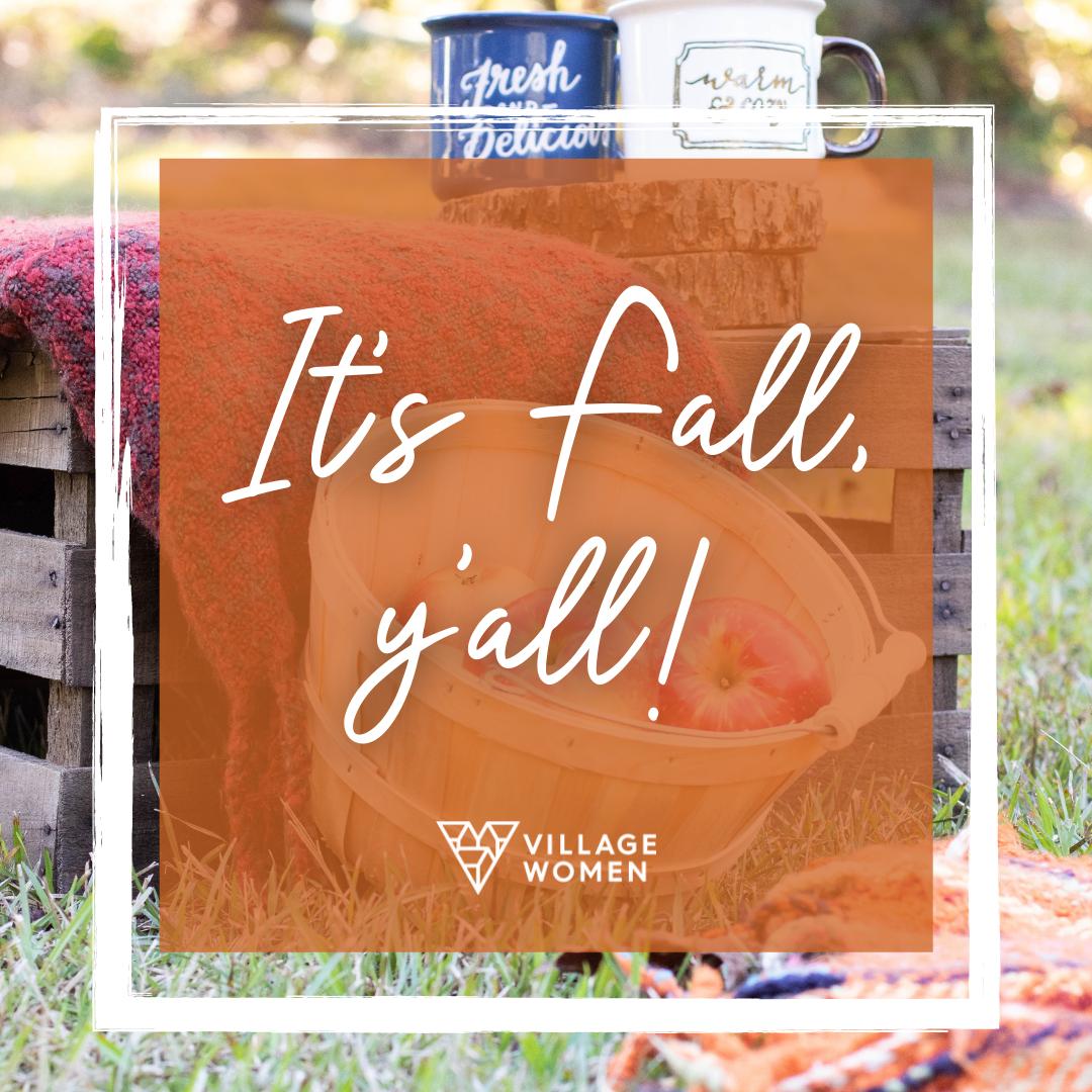 Village Women_it's fall, y'all!